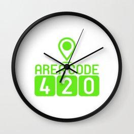 "A Nice Cannabis Tee For High Persons ""Area Code 420"" T-shirt Design Marijuana Grass Green Plants Wall Clock"