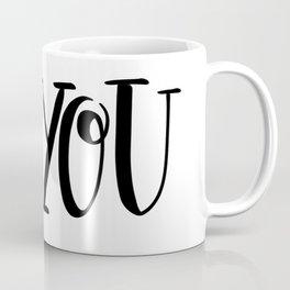 Be You: white Coffee Mug