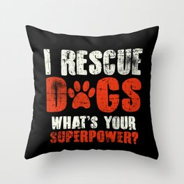 Dog Rescue Throw Pillow