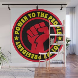 Power to the People - Not My President Wall Mural