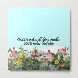 Faith & Love Metal Print