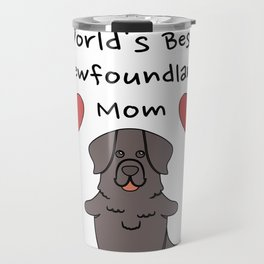 World's Best Newfoundland Mom   Cute Dog Mother Design Travel Mug