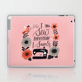 I Sew Therefore I Swear Laptop & iPad Skin