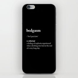 Bedgasm funny meme dictionary definition modern black and white typography home room wall decor iPhone Skin