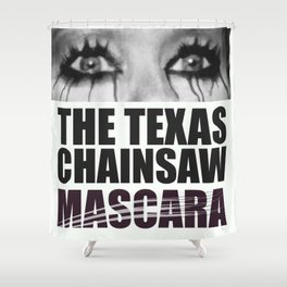 The Texas Chainsaw Mascara Shower Curtain
