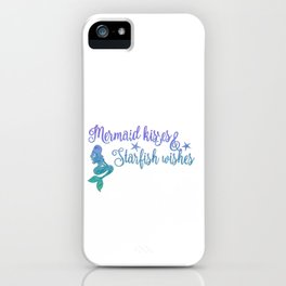Mermaid Kisses Starfish Wishes iPhone Case
