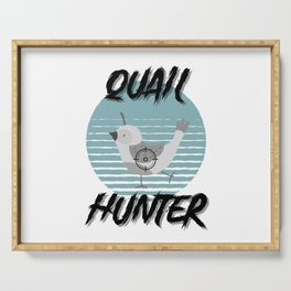 Quail Hunter gift idea for hunting Serving Tray