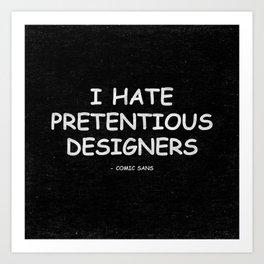 Comic Sans Quote Art Print