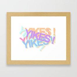 YIKES! Framed Art Print