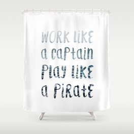Play Like A Pirate Shower Curtain