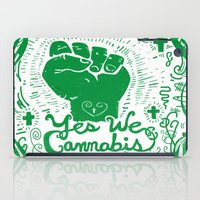 cannabis iPad Cases featuring Yes We Cannabis by ART to GO Sasso
