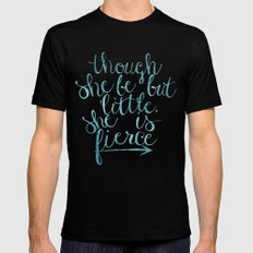 though she be but little, she is fierce Black MEDIUM Mens Fitted Tee