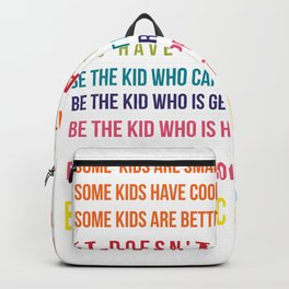 Be the nice kid #minimalism #colorful Backpack