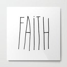 Faith - Black lettering Metal Print