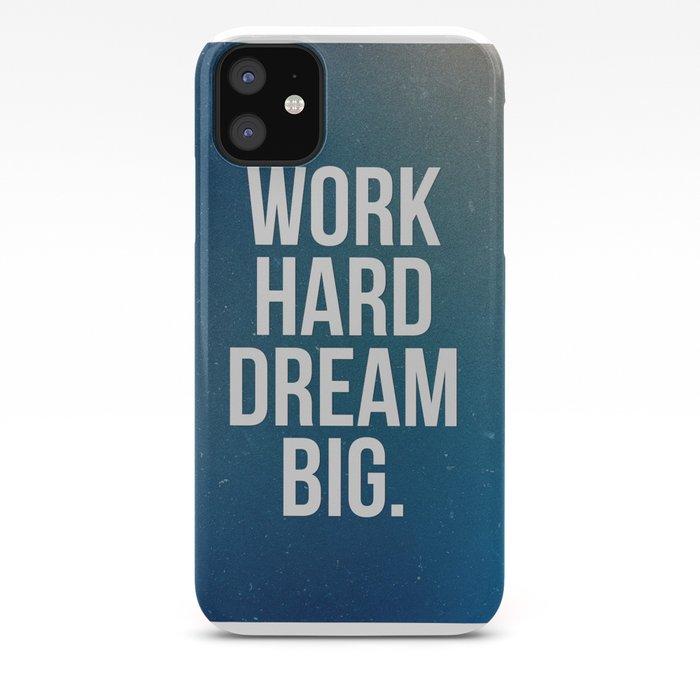 Dream Big iPhone 11 case