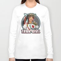 tank girl Long Sleeve T-shirts featuring Tank Girl by the Artisan Rogue
