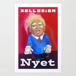 Kollusion Nyet Art Print