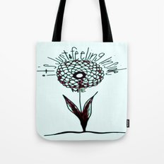 It's Just a Feeling Tote Bag