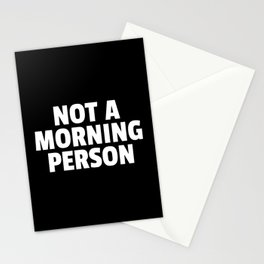 Not A Morning Person Funny Quote Stationery Cards