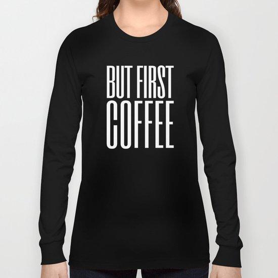 Coffee VIII Long Sleeve T-shirt