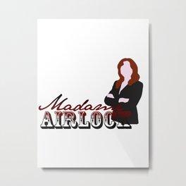 Madame Airlock Metal Print