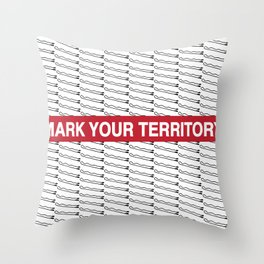 Mark Your Territory Throw Pillow