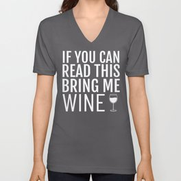 Funny If You Can Read This Bring Me Wine graphic Unisex V-Neck