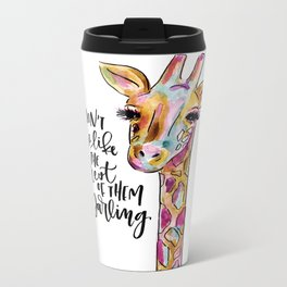 Don't Be Like The Rest of Them, Darling Metal Travel Mug