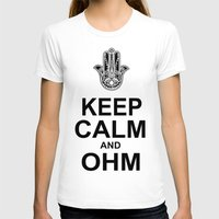 ohm T-shirts featuring keep calm and ohm. by CGA InStudio