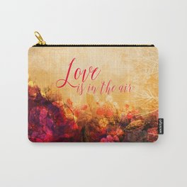 LOVE IS THE AIR Carry-All Pouch