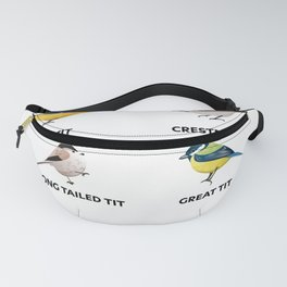 Funny I like tits! Gift for Bird watcher Fanny Pack