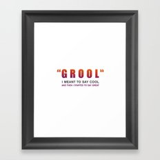 Grool - Quote from the movie Mean Girls Framed Art Print