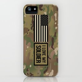 I Love My Soldier (Camo) iPhone Case