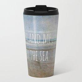 You and me, by the sea Travel Mug