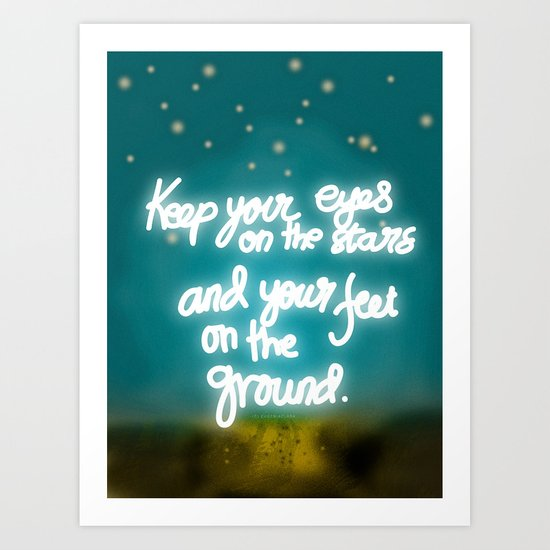 Keep Your Eyes Art Print