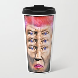 """Trump's Alternative Facts: """"I don't believe anything, I see things"""". Travel Mug"""