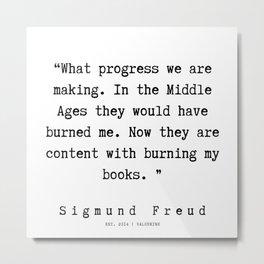 32 |   Sigmund Freud Quotes | 190926 Metal Print