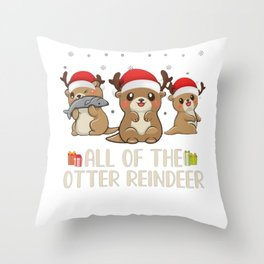 All of the otter reindeer Throw Pillow