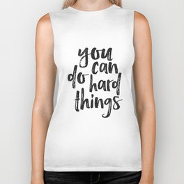 PRINTABLE WALL ART, You Can Do Hard Things,Quote Posters,Typography Prints,Girls Room Decor,Friends Biker Tank