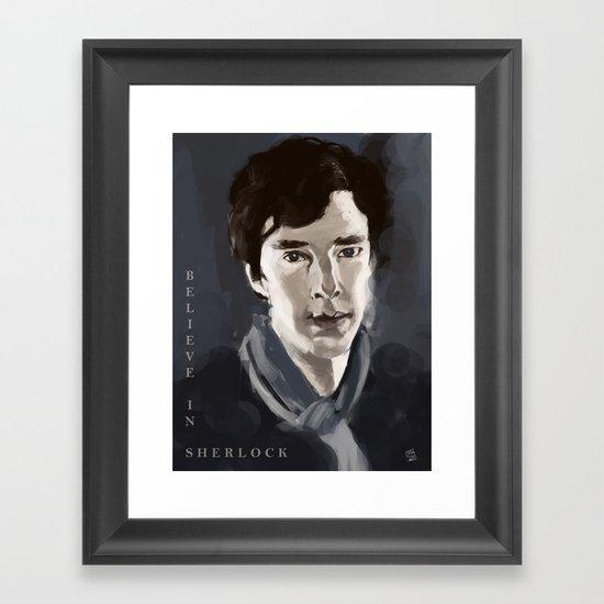 Believe in Sherlock Framed Art Print