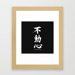Fudoshin Japanese Kanji Meaning Immovable Mind Framed Art Print