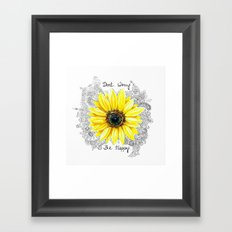Don't Worry, Be Happy Sunflower Framed Art Print