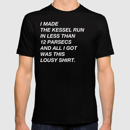 Less Than 12 Parsecs T-shirt