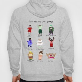 These Are The Lady Shapes Hoody