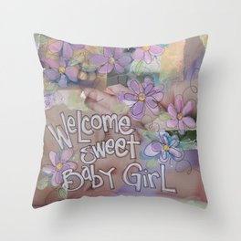 Sweet BAby Girl Throw Pillow