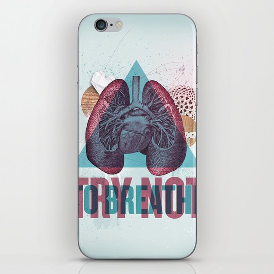 TRY NOT TO BREATHE iPhone & iPod Skin