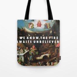 Unbelievers Tote Bag