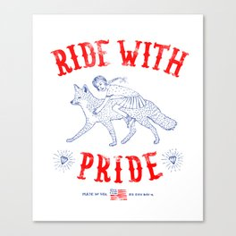 Ride with pride Canvas Print