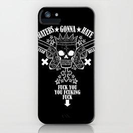 Haters Gonna Hate (Dark) iPhone Case