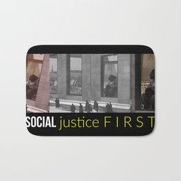 Social Justice First Bath Mat